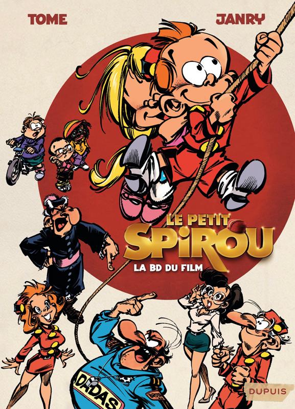 Le petit Spirou : LA BD du film (0), bd chez Dupuis de Tome, Janry