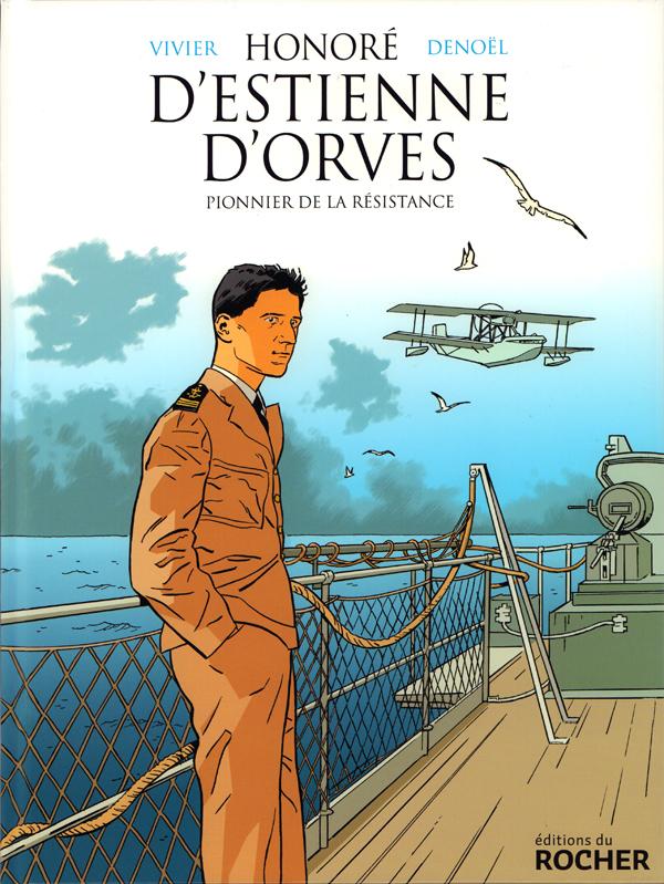 Honoré d'Estienne d'Orves, bd chez Editions du Rocher de Vivier, Parenteau-Denoël, Costes