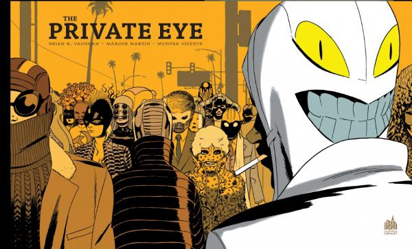 The Private Eye, comics chez Urban Comics de Vaughan, Martin, Vicente