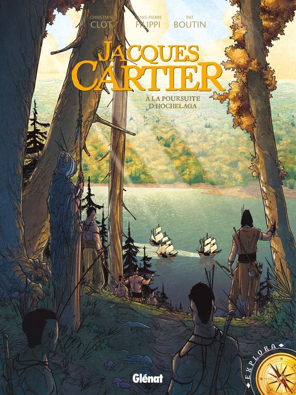 Jacques Cartier : A la poursuite d'Hochelaga (0), bd chez Glénat de Filippi, Boutin-Gagné