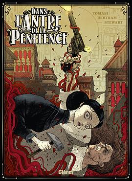 Dans l'antre de la pénitence, comics chez Glénat de Tomasi, Bertram, Stewart