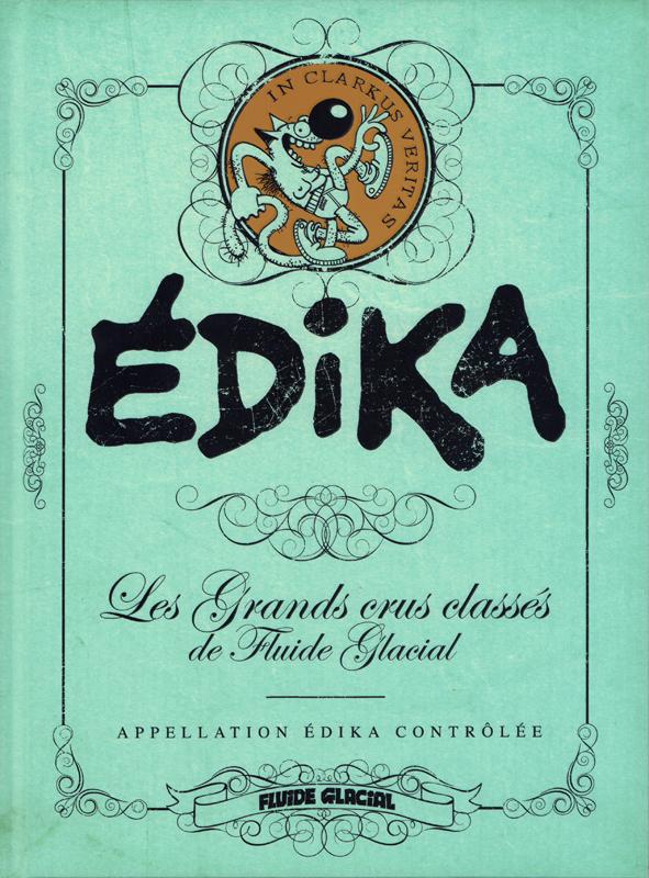 Les Grands crus classés de Fluide Glacial T1 : Edika (0), bd chez Fluide Glacial de Edika