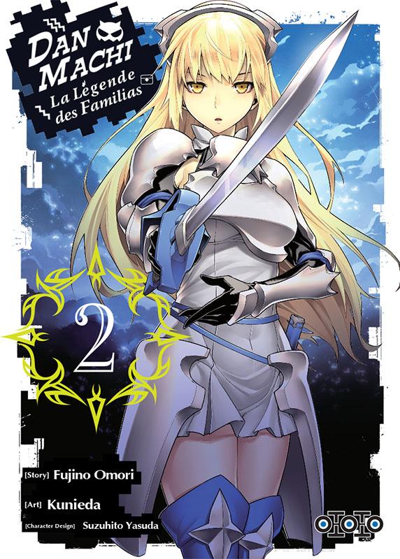 Dan Machi La légende des Familias T2, manga chez Ototo de Omori, Kunieda