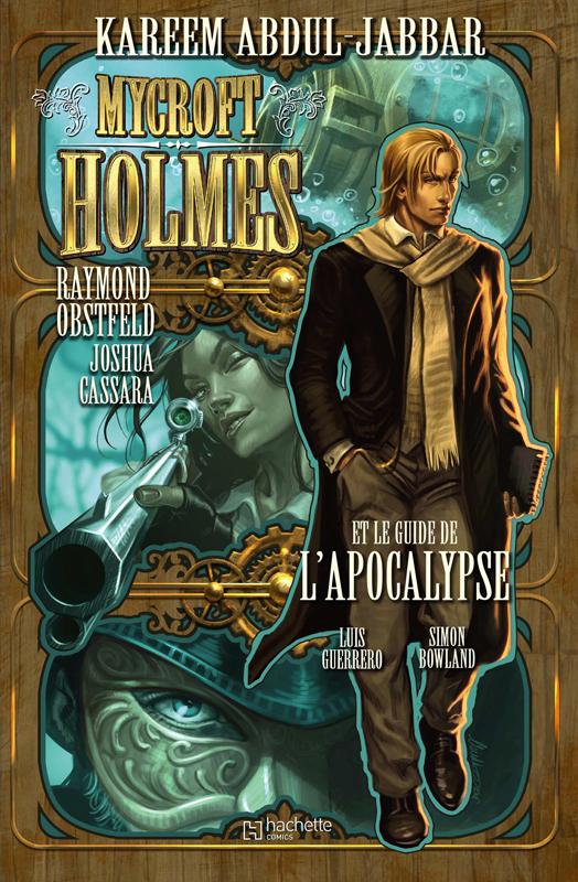 Mycroft Holmes et le guide de l'Apocalypse, comics chez Hachette de Obstfeld, Abdul-Jabbar, Cassara, Guerrero