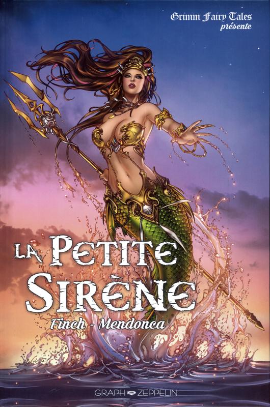 La Petite sirène, comics chez Graph Zeppelin de Finch, Mendonca, Cortes, Nunes, Krome