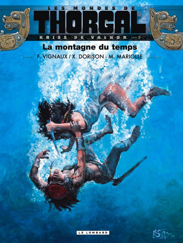 Les Mondes de Thorgal – cycle Kriss de Valnor, T7 : La montagne du temps (0), bd chez Le Lombard de Mariolle, Dorison, Vignaux, Georges
