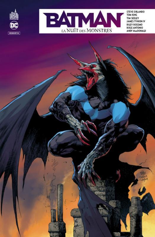 Batman - La nuit des monstres, comics chez Urban Comics de King, Tynion IV, Seeley, Orlando, Antonio, Macdonald, Rossmo, Sotomayor, Rauch, Plascencia, Reis