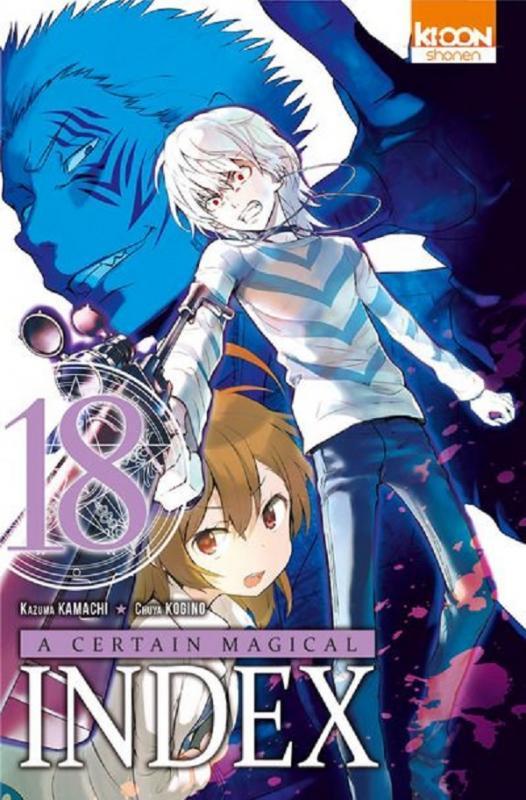 A certain magical index T18, manga chez Ki-oon de Kamachi, Kogino