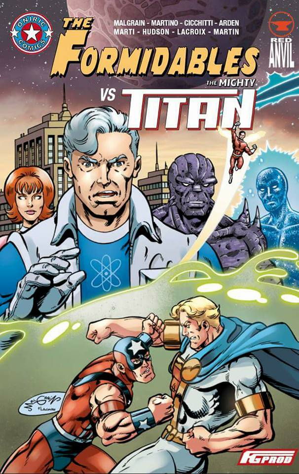 The Formidables : The Formidables vs The Mighty Titan (0), comics chez FG Prod de Malgrain, Martino, Arden, Cicchitti, Hudson, Marti, Martin, Lacroix