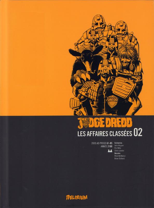 Judge Dredd - Affaires Classées T2, comics chez Delirium de Mills, Wagner, Lowder, McMahon, Bolland