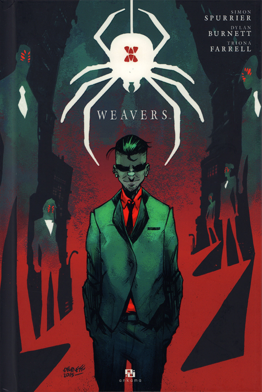 Weavers, comics chez Ankama de Spurrier, Burnett, Farrell