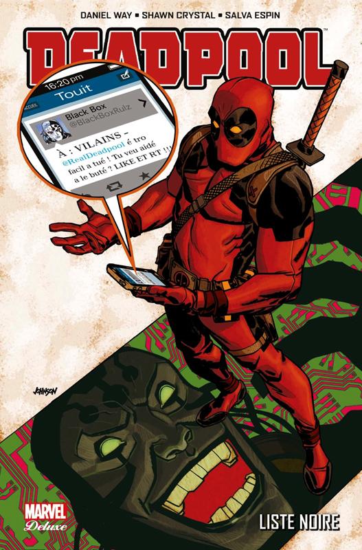 Deadpool (1998) T6 : Liste noire (0), comics chez Panini Comics de Way, Andrade, Espin, Lolli, Crystal, Garza, Rauch, Guru efx, Sanchez Amara, Johnson