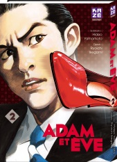 Adam et Eve T2, manga chez Kazé manga de Yamamoto, Ikegami
