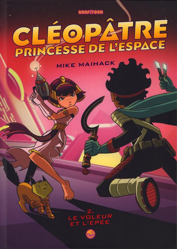 Cléopâtre princesse de l'espace T2 : Le voleur et l'épée (0), comics chez Milan de Maihack