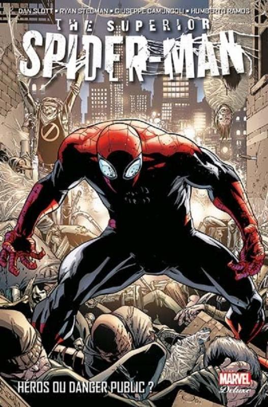 Superior Spider-Man T1 : Héros ou danger public ? (0), comics chez Panini Comics de Slott, Stegman, Camuncoli, Ramos, Fabela, Delgado