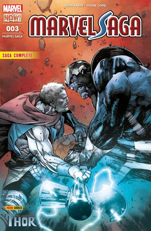 Marvel Saga (revue) (V4) T3 : L'indigne Thor (0), comics chez Panini Comics de Aaron, Ribic, Dauterman, Irving, Alixe, Jacinto, Coipel, Ramos, Lopes, Wilson, Milla