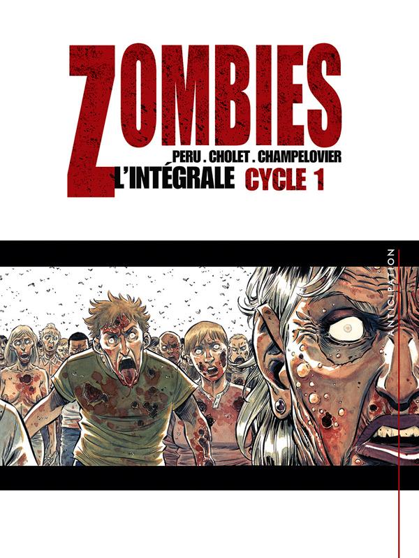 Zombies : L'intégrale Cycle 1 (0), bd chez Soleil de Peru, Cholet, Champelovier