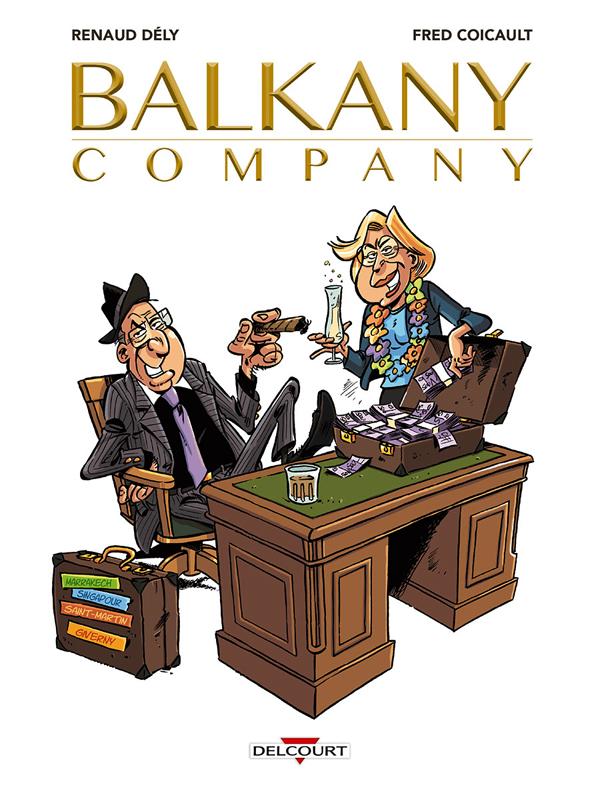 Balkany Company, bd chez Delcourt de Dély, Coicault, Sauvêtre