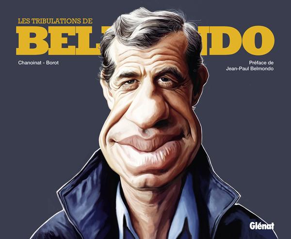 Les Tribulations de Belmondo, bd chez Glénat de Chanoinat, Borot