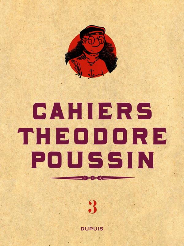 Théodore Poussin T3 : Cahiers (0), bd chez Dupuis de Le Gall