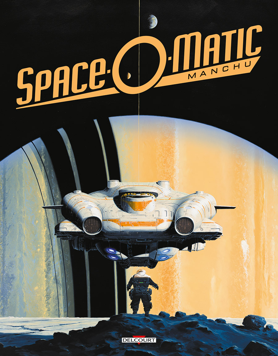 Art of Manchu T3 : Space.O.Matic (0), bd chez Delcourt de Manchu