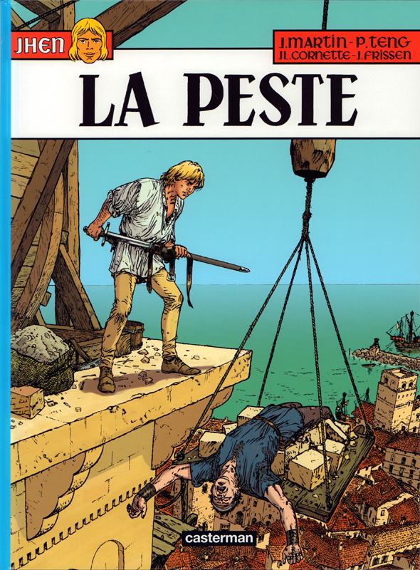 Jhen T16 : La peste (0), bd chez Casterman de Cornette, Frissen, Teng