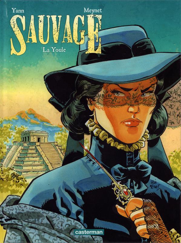 Sauvage T3 : La youle (0), bd chez Casterman de Yann, Meynet