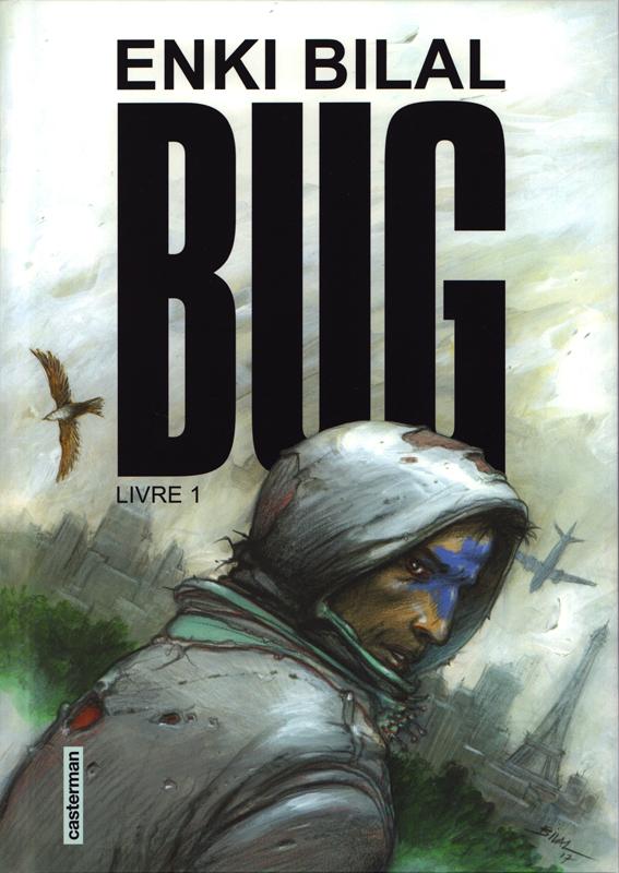 Bug, bd chez Casterman de Bilal
