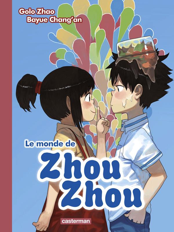 Le Monde de Zhou Zhou T2, manga chez Casterman de Zhao, Chang'an