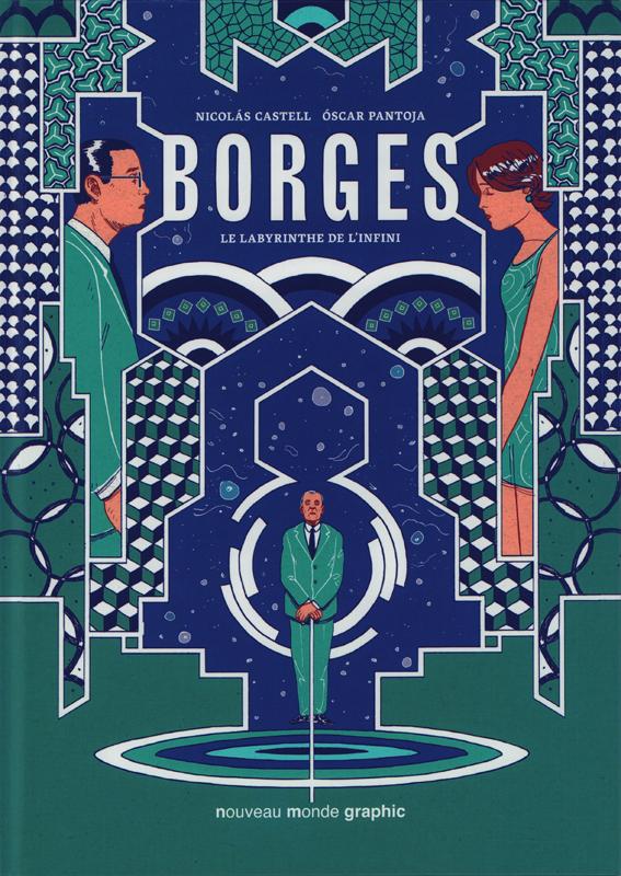 Borges : Le labyrinthe de l'infini (0), bd chez Nouveau Monde de Pantoja, Castell