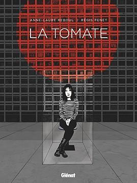 La Tomate, bd chez Glénat de Reboul, Penet