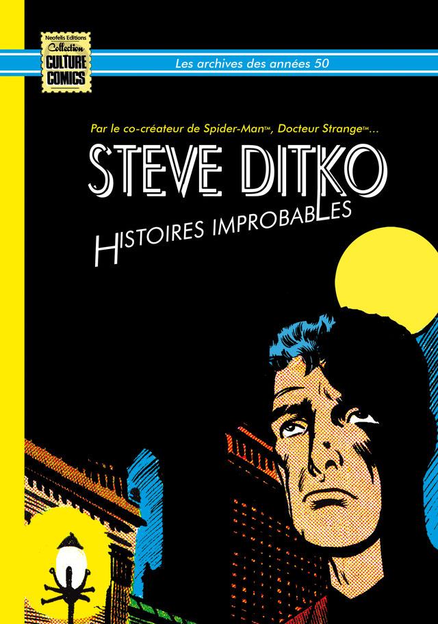 Les archives des années 50 de Steve Ditko T1 : Histoires improbables (0), comics chez Neofelis éditions de Ditko