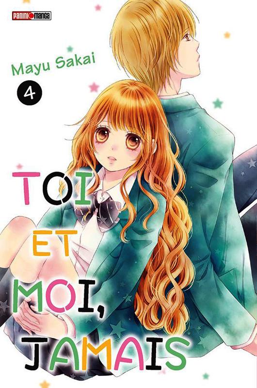 Toi et moi, jamais T4, manga chez Panini Comics de Sakai