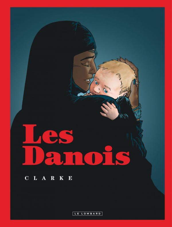 Les Danois, bd chez Le Lombard de Clarke, Cerise