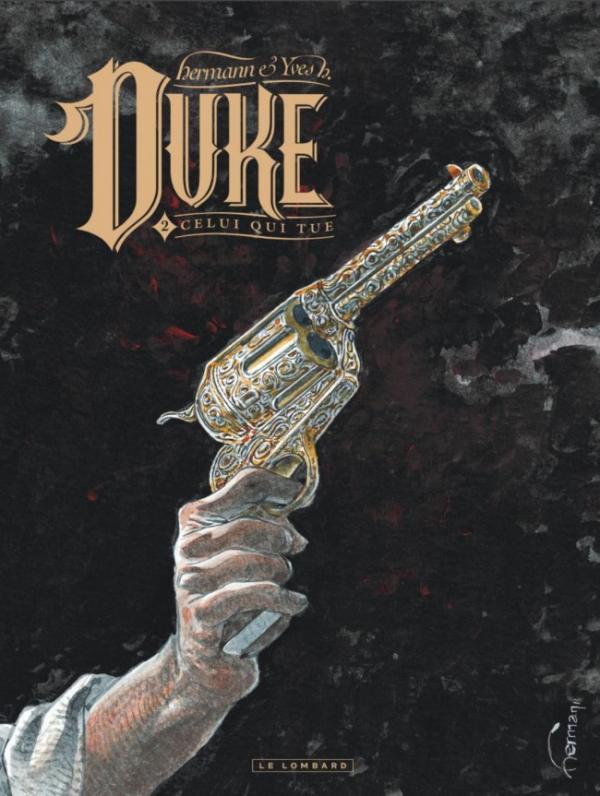Duke T2 : Celui qui tue (0), bd chez Le Lombard de Hermann