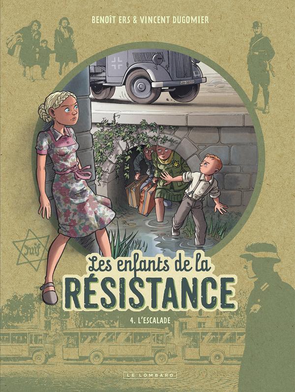 Les Enfants de la Résistance T4 : L'escalade (0), bd chez Le Lombard de Dugomier, Ers