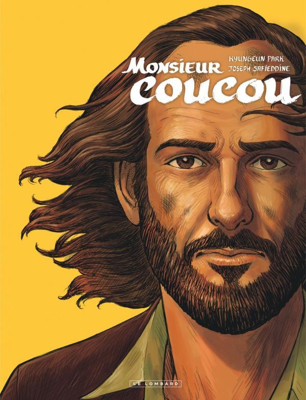 Monsieur coucou, bd chez Le Lombard de Safieddine, Park, Guyon, Badaroux-Denizon