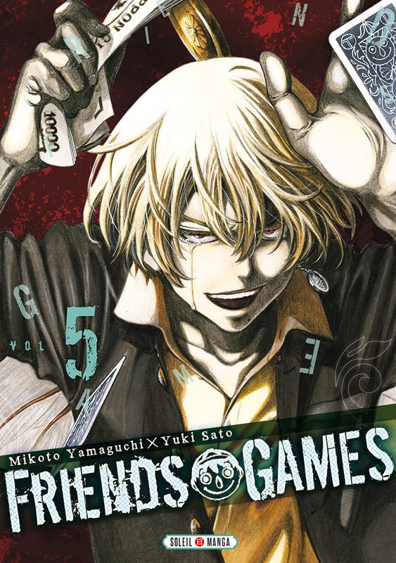 Friends games  T5, manga chez Soleil de Yamaguchi, Yûki