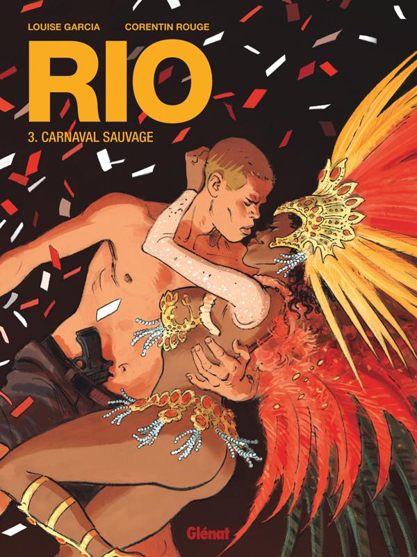 Rio T3 : Carnaval sauvage (0), bd chez Glénat de Garcia, Rouge