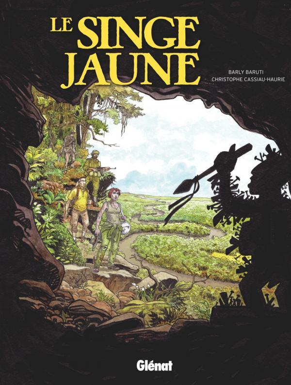 Le Singe jaune, bd chez Glénat de Cassiau-Haurie, Baruti