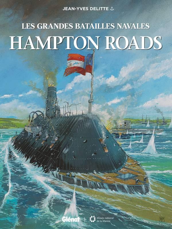 Les Grandes batailles navales T6 : Hampton roads (0), bd chez Glénat de Delitte