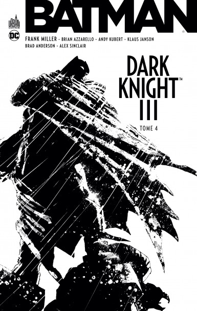 Batman Dark Knight III T4, comics chez Urban Comics de Azzarello, Miller, Kubert, Janson, Sinclair, Anderson
