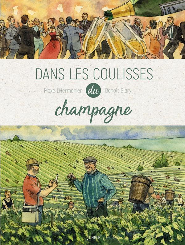 Dans les coulisses du champagne, bd chez Jungle de L'Hermenier, Blary