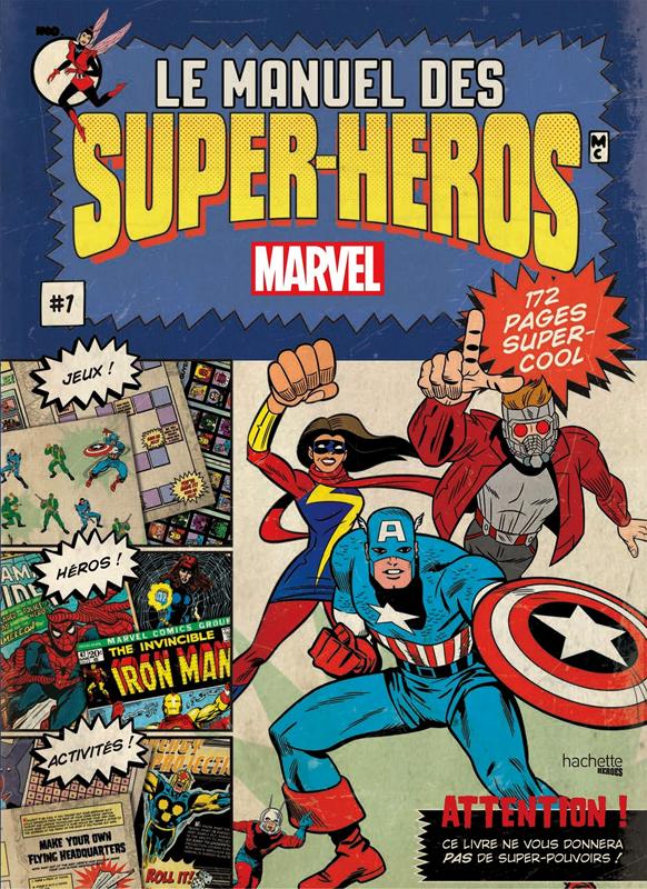 Le manuel des super-héros T1, comics chez Hachette de Behling, Collectif, Ortiz