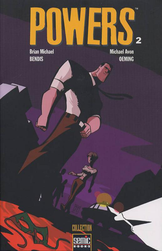 Powers – 1ère édition - Semic, T2 : « Warren Ellis » et « Role Play » (0), comics chez Semic de Bendis, Oeming, Garrahy
