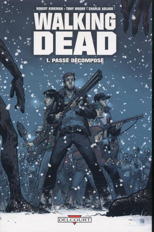 Walking Dead T1 : Passé décomposé (0), comics chez Delcourt de Kirkman, Adlard, Moore, Rathburn