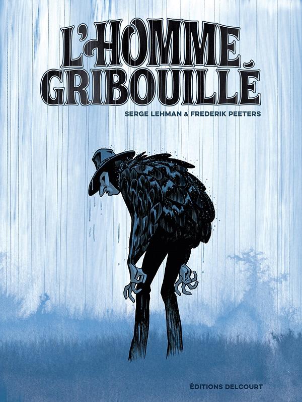 L'Homme gribouillé, bd chez Delcourt de Serge Lehman, Peeters