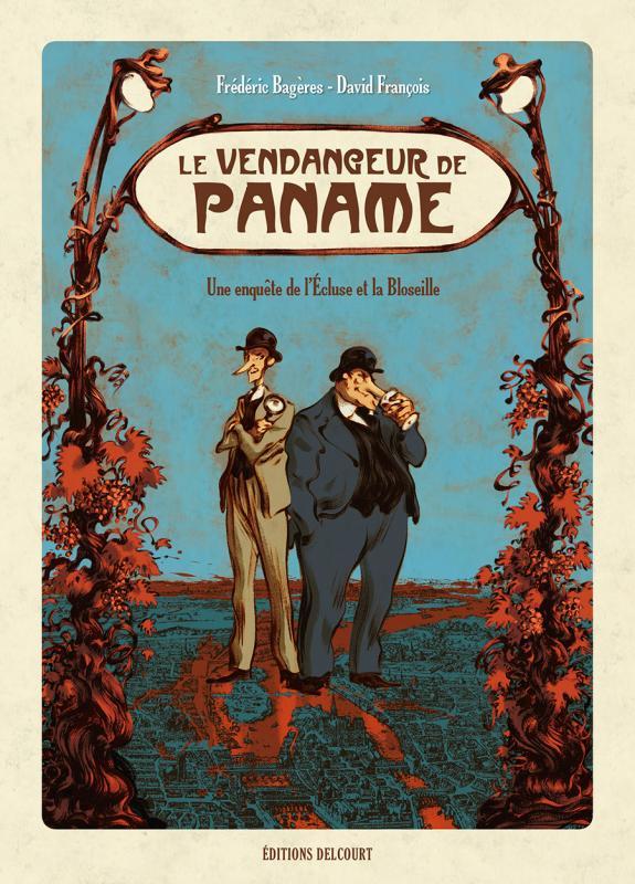 Le Vendangeur de Paname : Une enquête de l'Ecluse et la Bloseille (0), bd chez Delcourt de Bagères, François