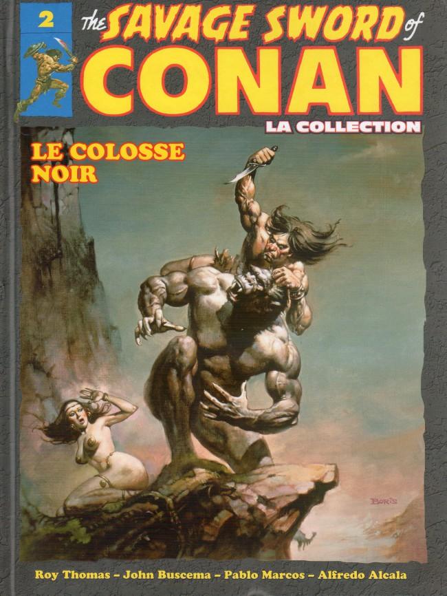 The Savage Sword of Conan - La Collection T2 : Le colosse noir (0), comics chez Hachette de Thomas, Alcala, Buscema, Marcos