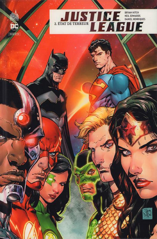 Justice League Rebirth T2 : Etat de terreur (0), comics chez Urban Comics de Hitch, Clarke, Edwards, Merino, Derenick, Aviña, Lucas, Daniel